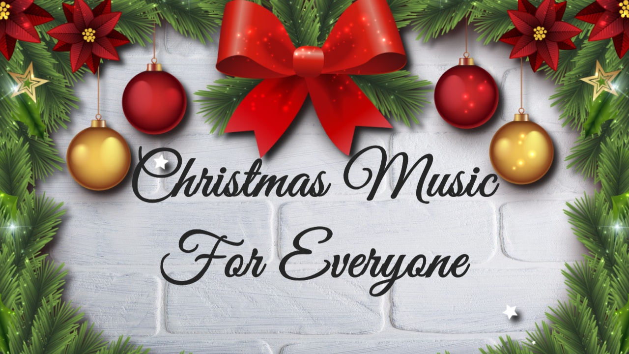 All I Want for Christmas – Music For Everyone