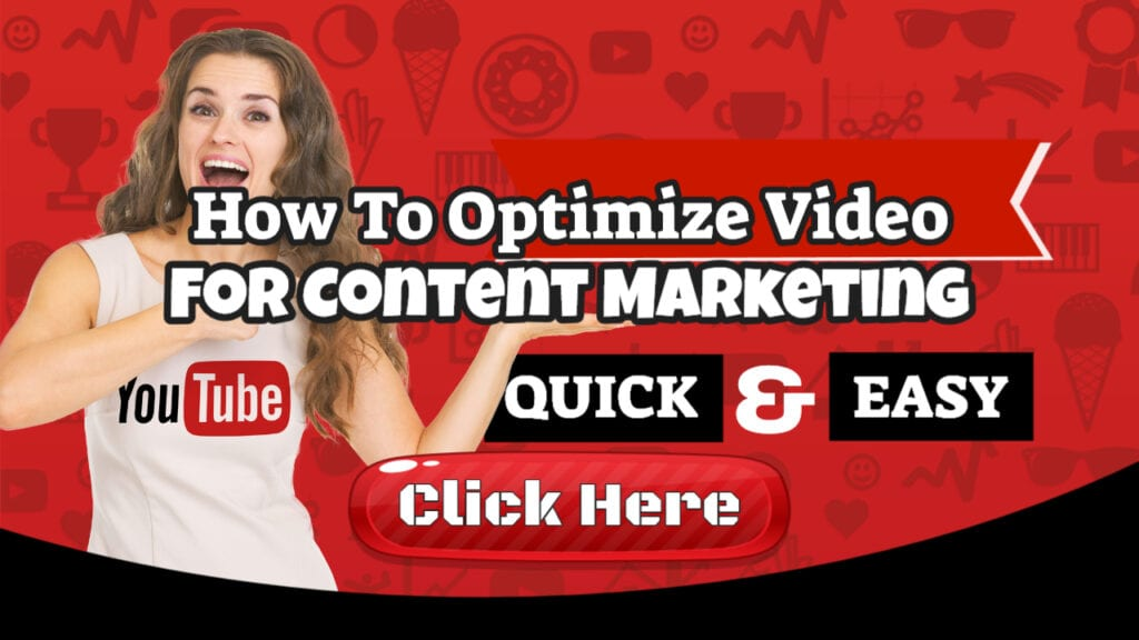 How To Optimize Video For Content Marketing Funnels