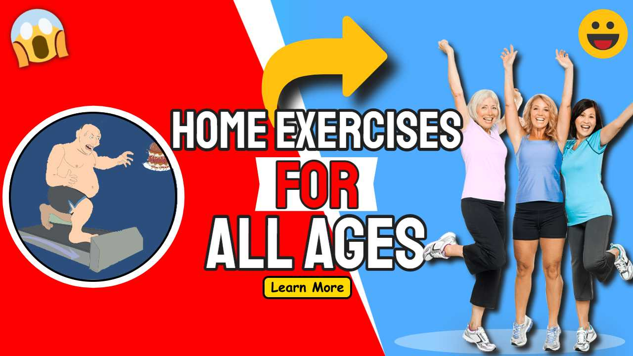 Home Exercises For All Ages and Fitness Levels Exercise in Coronavirus Outbreak