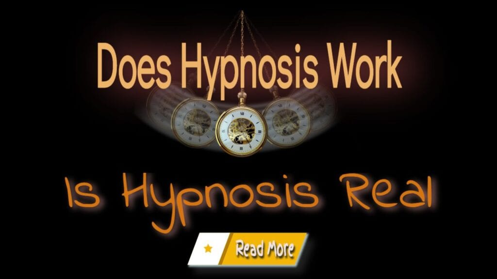 Does Hypnosis Work. Is Hypnosis Real