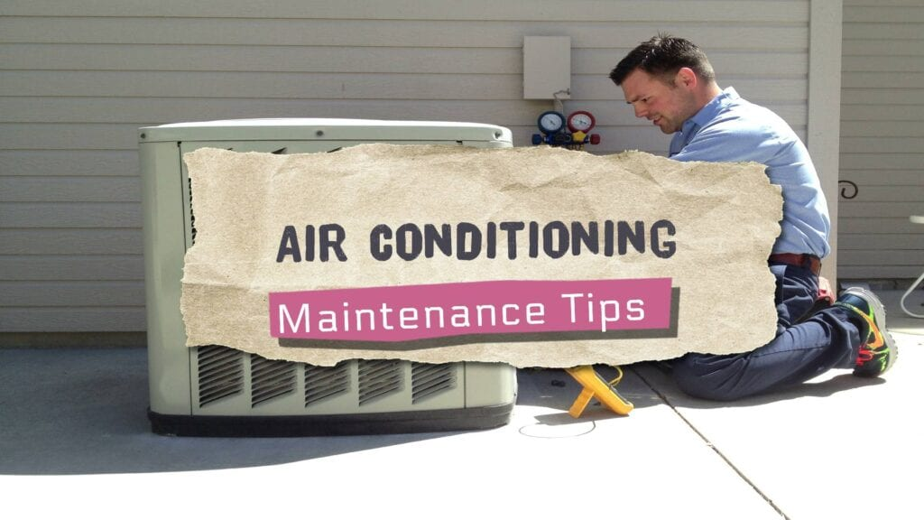 Air Conditioning Maintenance Tips From Expert Technicians