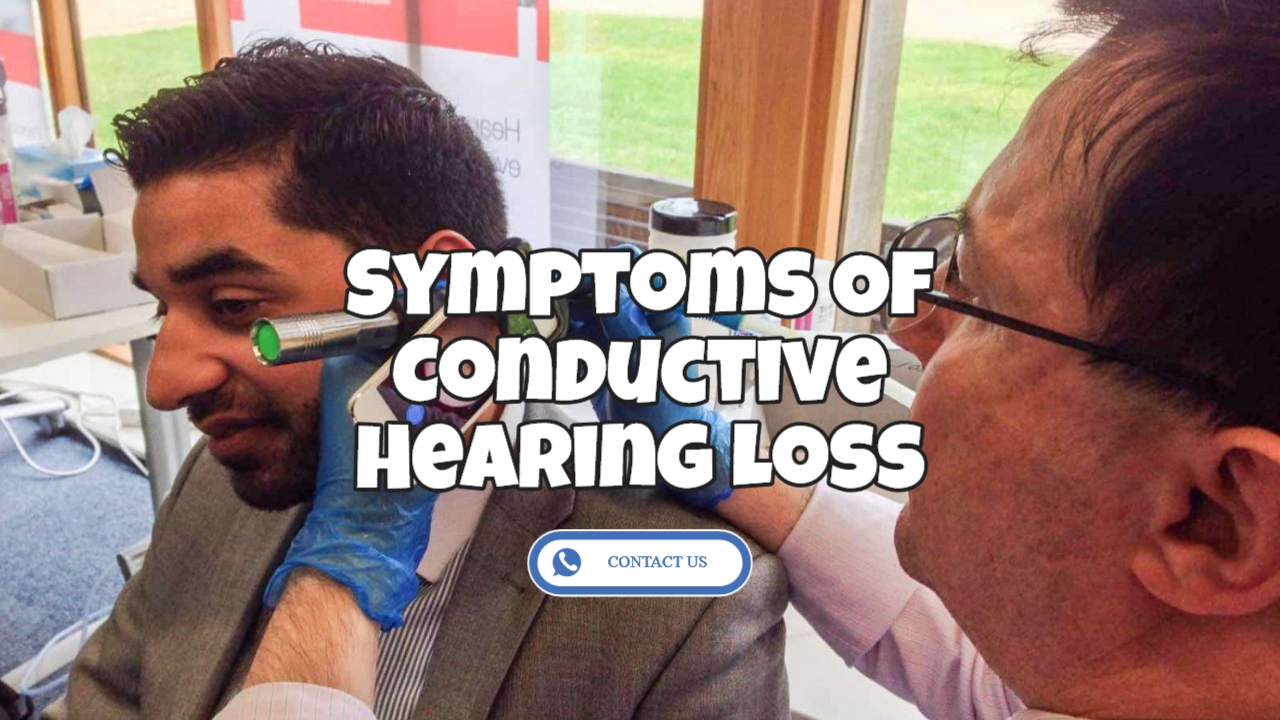 What Is The Cause of Conductive Hearing Loss?
