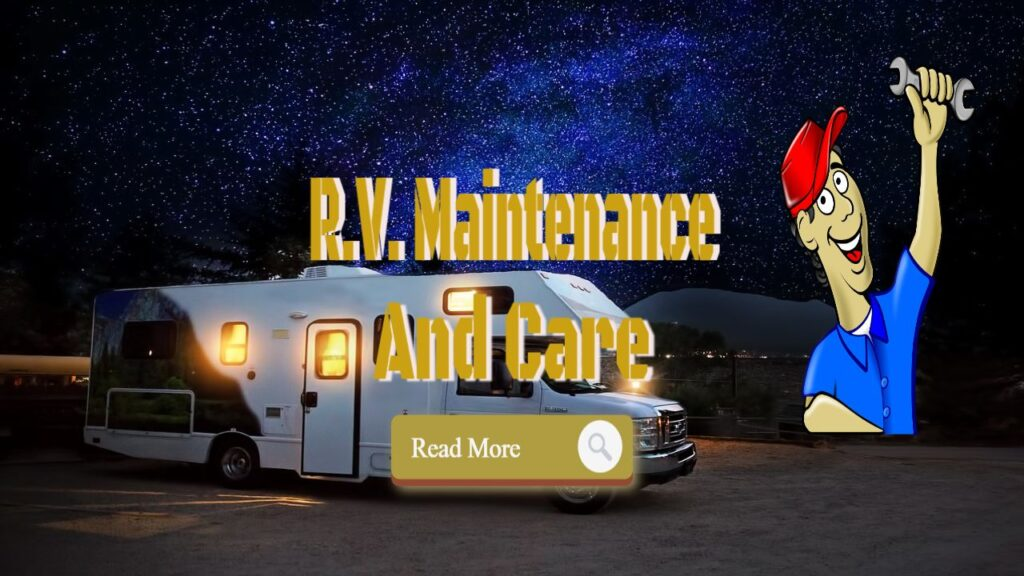 RV Maintenance And Care Tips