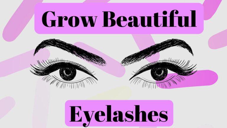 How Fast Do Eyelashes Grow – How To Make Eyelashes Grow Back Fast