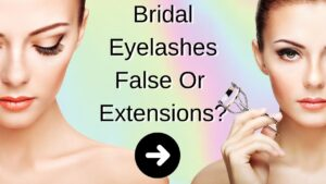 What Bridal Eyelashes To Wear On Your Wedding Day?